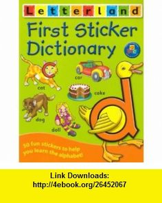 First Sticker Dictionary (Letterland S.) (9781862092723) Lyn Wendon , ISBN-10: 1862092729  , ISBN-13: 978-1862092723 ,  , tutorials , pdf , ebook , torrent , downloads , rapidshare , filesonic , hotfile , megaupload , fileserve