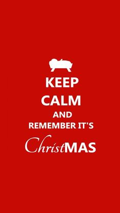 #KEEPCALM and remember it's #Christmas!
