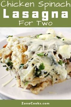 White Chicken Spinach Lasagna has layers of chicken mushrooms spinach a creamy white sauce lasagna noodles and 3 types of cheese. This dish makes a great lunch dinner or impressive date night meal for via Zona Cooks - Recipes for Two Chicken Spinach Lasagna, Spinach Stuffed Chicken, White Chicken Lasagna, Chicken Spinach Mushroom, Cream Chicken, No Noodle Lasagna, Lasagna Noodles, Chicken Noodles, Small Meals