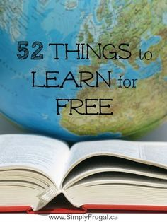 Not everything in life has to cost money. Here are 52 skills and hobbies you can learn for Free! #LearnforFree