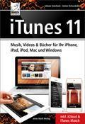 iTunes 11 Musik Videos & Bücher für Ihr iPhone iPad iPod Mac und Windows inkl. iCloud & iTunes Match