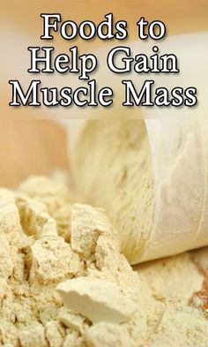 Foods to Help Gain Muscle Mass - LifeLivity Muscle Mass, Gain Muscle, Build Muscle, Muscle Building Foods, Muscle Building Workouts, Healthy Diet Tips, Muscle Food, Fitness Nutrition, Fitness Foods