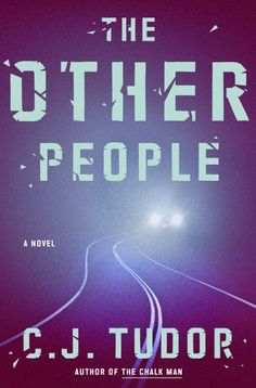 """Read """"The Other People A Novel"""" by C. Tudor available from Rakuten Kobo. A gripping thriller about a man's quest for the daughter no one else believes is still alive, from the acclaimed author . Thriller Novels, Mystery Novels, Mystery Thriller, Got Books, Books To Read, Reading Books, Library Books, Kindle, Hi Five"""
