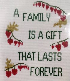 Patty Ann Creations #681 Cross Stitch A Family is a Gift That Lasts Forever  #PattyAnnCreations #Frame