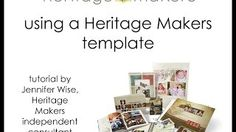 """Templates are pre-designed yet still 100% customizable, with over 11,000 to choose from! Perfect if you need to do a book/project quickly or if you just don't enjoy designing. Watch this video to learn how easy it is to use a Heritage Makers template! Then make yours at www.heritagemakers.com/jenniferwise by clicking """"sign up"""" to open your free account."""