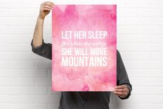Poster Printable, Let Her Sleep, She Will Move Mountains, Girls Nursery, Quote Art Print, Digital Download, Instant Download, 18x24, 24x36 by BonnyPrintables on Etsy