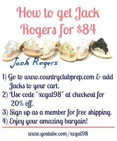 """How to get Jack Rogers for $84 1) Go to this link http://bit.ly/1lYhye5. 2) Use code """"xcgal98"""" at checkout for 20% off. 3) Sign up as a member for lifetime free shipping & returns (it's free). 4) Enjoy your amazing bargain!"""