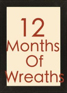 12 months of wreaths