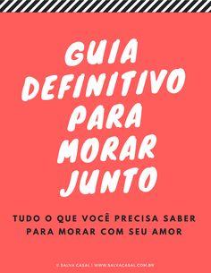 GUIA DEFINITIVO PARA MORAR JUNTO #casamento #noiva #noivinhas #amor #casal #relacionamento #dicas #namoro #namorada #love #salvacasal #vida #casa