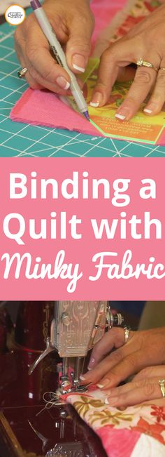 Learn a quick and easy way to bind a quilt with minky. Kelly Hanson shows you what tools you can use that make mitered corners easier and gives you tips for working with minky.
