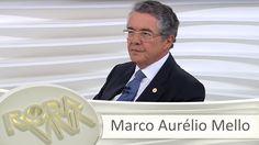 Roda Viva   Marco Aurélio Mello   04/04/2016
