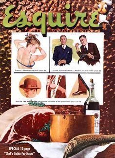 Esquire - Novembre 1948 - A cette période, les couvertures alternent pin-ups (Joaquin Alberto Vargas ?), messieurs très sérieux, et plaisirs divers (epicuriens, culinaires, esthétiques ....)