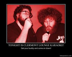 Tuesday nights are Karaoke at the Clermont Lounge! Demotivational Posters, Free Time, Karaoke, Tuesday, Lounge, Airport Lounge, Drawing Rooms, Time Out, Lounges
