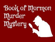 Book of Mormon Murder Mystery – The Idea Door