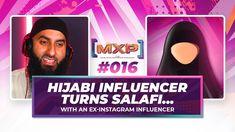 #16 Hijabi Influencer Turns Salafi || Muslim Experience Podcast
