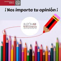 Buzón de la Biblioteca Universitaria: consultas, sugerencias, quejas, felicitaciones. https://general.um.es/general/biblioteca.buzon