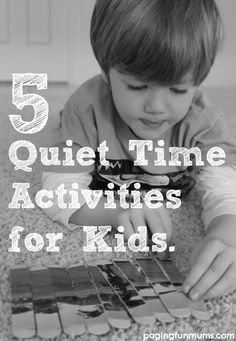 5 Quiet Time Activities for Kids! We all have those 'moments' when we just need a 5min break to relax and enjoy watching the kids play quietly…here are our Top 5 Quiet Time Activities that will be sure to give you some much deserved quiet time!