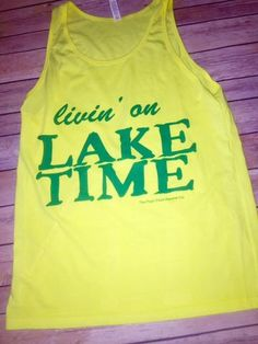 Livin' on Lake Time