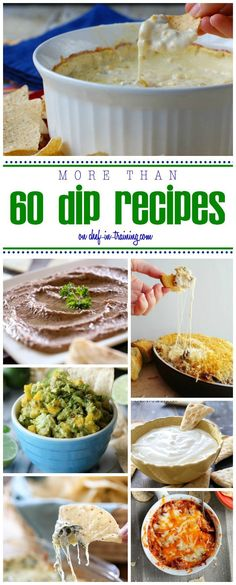 60 Dip Recipes at chef-in-training.com …This round up is perfect for your next party or get together! Finger Food Appetizers, Yummy Appetizers, Appetizer Dips, Appetizer Recipes, Finger Foods, Tailgate Appetizers, Dip Recipes, Snack Recipes, Cooking Recipes