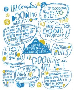 lisa congdon's doodling manifesto   (click to go to her blog where she hashes each point out a bit further)