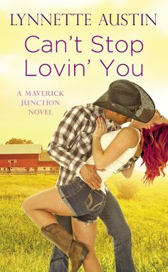 Brawley must find a way to convince Maggie that their one true home is with each other. CAN'T STOP LOVIN' YOU Maverick Junction #3 Lynnette Austin Forever  THERE'S NO PLACE…