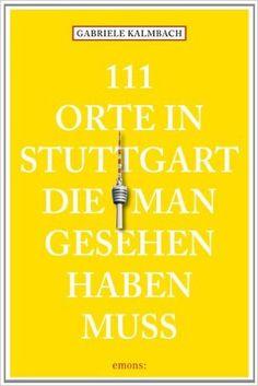"""Auch mit dem Gabriele Kalmbachs handlichem """"111 Orte in Stuttgart, die man gesehen haben muss"""" wandelte ich weiter durch Stuttgart und entdeckte das Schweinemuseum, das Inselbad, die sogenannte Auquaquelle an der U-Bahn-Haltestelle Mühlsteg, die Trockenmauern in den Weinbergen oder die Gewächshäuser in der Wilhelma."""