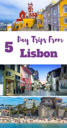5 Day Trips from Lisbon. Portugal. E.g. Sintra, Cascais, Estoril,