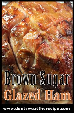 Brown Sugar & Mustard Glazed Ham - The easiest and most flavorful baked ham!