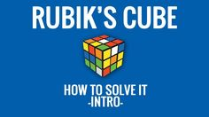 How to Solve a Rubik's Cube - Intro