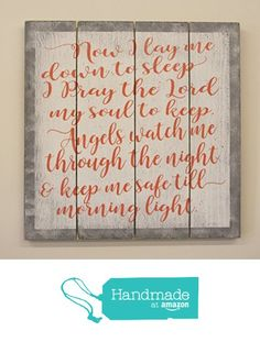 Now I Lay Me Down To Sleep Nursery Sign from Rusticly Inspired Signs https://www.amazon.com/dp/B01MA6A6QR/ref=hnd_sw_r_pi_dp_QZlcybHMQC668 #handmadeatamazon