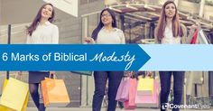 6 Marks of Biblical Modesty