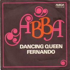 ABBA - Dancing Queen / Fernando