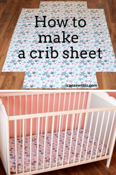 How to make a fitted crib sheet - free sewing tutorial DIY crib sheets are so quick and easy to make! Even if you're a beginner, this fun sewing project Baby Sewing Projects, Sewing Projects For Beginners, Sewing For Kids, Free Sewing, Sewing Tips, Baby Sewing Tutorials, Sewing Hacks, Sewing Baby Clothes, Baby Clothes Patterns