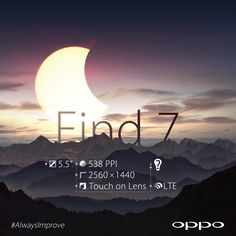 Ofans, name one thing that you would like to see improved about the Find 7 in comparison to the Find 5! #AlwaysImprove #Find7