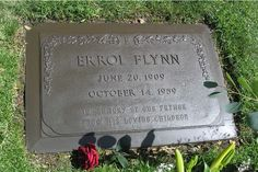 Errol Flynn - Australian-American actor. He was known for his romantic swashbuckler roles in Hollywood films and his playboy lifestyle.