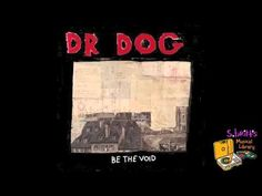 "Dr. Dog ""Get Away"" / I really love Dr. Dog. They're songs make me feel carefree and fresh."