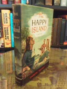 Fantastic 'Fifties Cover Art... The Happy Island by Darwin Teilhet (1st Edition, 1950, Hardcover)