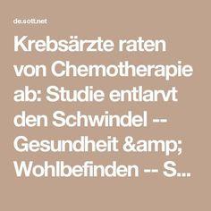 Krebsärzte raten von Chemotherapie ab: Studie entlarvt den Schwindel -- Gesundheit & Wohlbefinden -- Sott.net