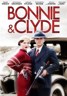 Bonnie & Clyde (2013) http://encore.greenvillelibrary.org/iii/encore/record/C__Rb1362345