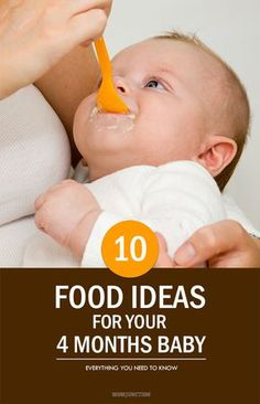 Top 10 Ideas For 4 Month Baby Food Has your tot recently turned four months old? Is he already showing signs of disinterest in breast milk? The top 10 ideas for 4 month baby food are given here. The Babys, 4 Month Baby Food, Baby Month By Month, Food Baby, 4 Month Old Baby Activities, Baby Food Recipes Stage 1, Baby Recipes, Diet Recipes, Cooking Recipes