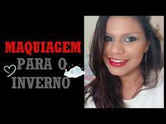 Tutorial: Maquiagem para o inverno - Por Flávia Carvalho
