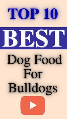 dogs.Bulldogs are notoriously picky and famous for their tendency for food allergies.Here is top 10 best dog food for Bulldogs... Best Dog Food Brands, Food Allergies, Bulldogs, Best Dogs, Dog Food Recipes, Top, Dog Recipes, Bulldog Breeds, Crop Shirt