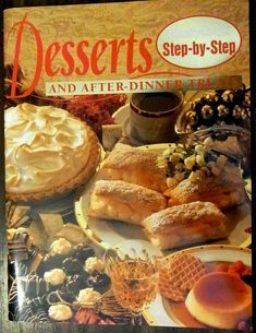 Desserts and After Dinner Treats (Step-by-St..., Family Circle Editor