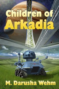 Children of Arkadia is the story of the creation of a new society in space, as told from several viewpoints. One of those perspective belongs to Kaus, an artificial general intelligence, shown here on the cover embodied in an agricultural drone.  Look for Children of Arkadia to launch in March/April 2015.