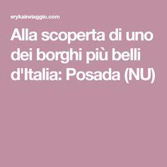 Alla scoperta di uno dei borghi più belli d'Italia: Posada (NU)