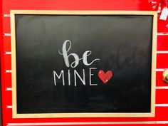 Be Mine Chalkboard Chalkboard Quotes, Art Quotes, Behance, Calligraphy, Illustration, Projects, Design, Log Projects, Lettering