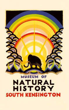 Museum of Natural History - South Kensington poster. Designed by E. McKnight Kauffer, 1923