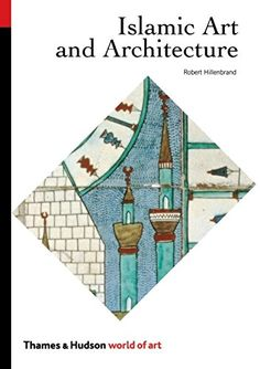 Islamic Art and Architecture The World of Art -- To view further for this item, visit the image link.