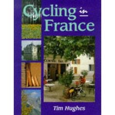 Cycling in France (Paperback)  http://www.picter.org/?p=1861261543