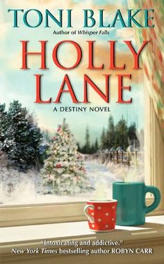 Holly Lane ($3.79 Kindle, B, $3.99 Kobo), the fourth romance in the Destiny series by Toni Blake [HarperCollins].